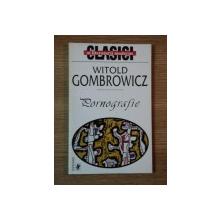 PORNOGRAFIE de WITOLD GOMBROWICZ  1999