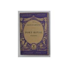 PORT - ROYAL ( EXTRAITS ) par SAINT - BEUVE , 1936