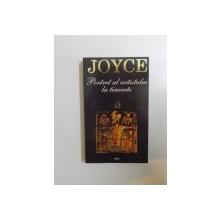 PORTRET AL ARTISTULUI LA TINERETE de JAMES JOYCE , 1995