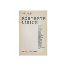 PORTRETE LIRICE de ION PILLAT , 1936 , DEDICATIE*