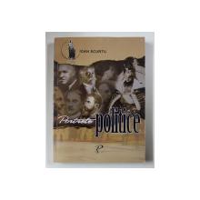 PORTRETE POLITICE de IOAN SCURTU , 2006