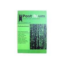 POST / H / UM  - JURNAL DE STUDII ( POST ) UMANISTE , VOL. I , 2014