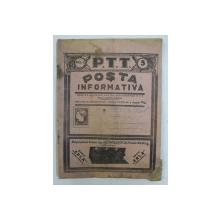 POSTA INFORMATIVA  - REVISTA BILUNARA PENTRU FUNCTIONARII P.T.T. , ANUL I , NO. 5 , JOI 1 MARTIE , 1928