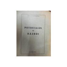 POTENTIALUL DE RAZBOI - B. A. SLATINEANU - IASI 1936