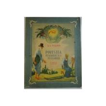 POVESTEA PESCARULUI SI A PESTISORULUI, ILUSTRATII de A. ERMOLAEV, 1954
