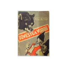 POVESTEA VORBII de ANTON PANN 1960, ILUSTRATII DE EUGEN TARU