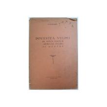 POVESTEA VULPEI de ANTON NAUM SI REINECKE FUCHS DE GOETHE de VICTOR MORARIU , 1932