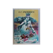 POVESTI SI POVESTIRI de H.C. ANDERSEN , VOLUMUL III  , ilustratii de VILHELM PEDERSEN si LORENZ FROLICH , 2000