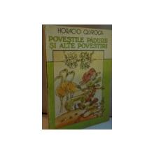 POVESTILE PADURII SI ALTE POVESTIRI de HORACIO QUIROGA, ILUSTRATII de MUNTENESCU S., 1990