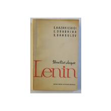 POVESTIRI DESPRE LENIN de E. KAZAKIEVICI ...S. DANGULOV , 1963