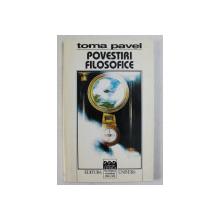 POVESTIRI FILOSOFICE de TOMA PAVEL , 1998
