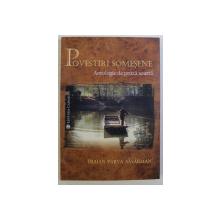 POVESTIRI SOMESENE - ANTOLOGIE DE PROZA SCURTA de TRAIAN PARVA SASARMAN , 2018