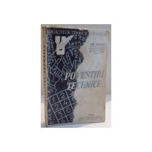 POVESTIRI TEHNICE de IOAN IONESCU ,VOL I ,  1944