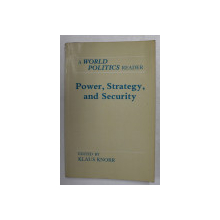 POWER , STRATEGY AND SECURITY - A WORLD POLITICS READER , edited by KLAUS KNORR , 1983