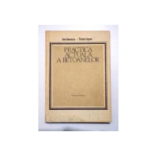 PRACTICA  ACTUALA A BETOANELOR de ION IONESCU si TRAIAN ISPAS , 1986