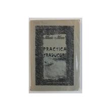 PRACTICA TRADUCERII de MIHAELA MORARU , introducere in ROMANA , text in RUSA , 2004
