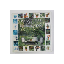 PRACTICAL SMALL GARDENING by PETER MCHOY / ... / STEPHANIE DONALDSON , 1997