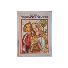PRASLEA CEL VOINIC SI MERELE DE AUR de PETRE ISPIRESCU 1967