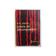 PRECIS DE DECOMPOSITION par E.M CIORAN