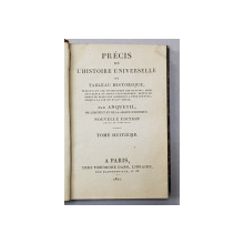 PRECIS DE L 'HISTOIRE UNIVERSELLE OU TABLEAU HISTORIQUE par ANQUETIL , TOME HUITIEME  , 1821
