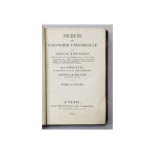 PRECIS DE L 'HISTOIRE UNIVERSELLE OU TABLEAU HISTORIQUE par ANQUETIL , TOME ONZIEME  , 1821