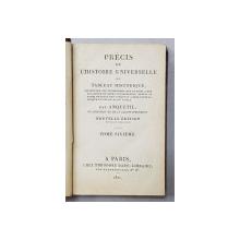 PRECIS DE L 'HISTOIRE UNIVERSELLE OU TABLEAU HISTORIQUE par ANQUETIL , TOME SIXIEME  , 1821