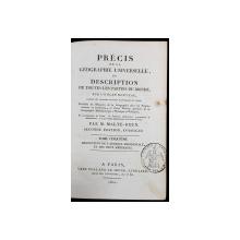 PRECIS DE LA GEOGRAPHIE UNIVERSELLE OU DESCRIPTION DE TOUTES LES PARTIES DU MONDE par M. MALTE-BRUN, TOME V - PARIS, 1821