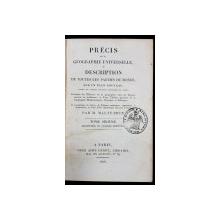 PRECIS DE LA GEOGRAPHIE UNIVERSELLE OU DESCRIPTION DE TOUTES LES PARTIES DU MONDE par M. MALTE-BRUN, TOME VI - PARIS, 1826