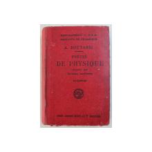 PRECIS DE PHYSIQUE D 'APRES LES THEORIES MODERNES par A, BOUTARIC , 1928