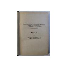 PRECIS DE PSYCHIATRIE par LEVY  - VALENSI , 1926