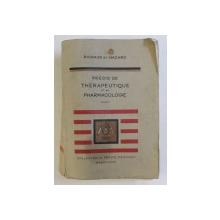 PRECIS DE THERAPEUTIQUE ET DE PHARMACOLOGIE par A. RICHAUD et R. HAZARD , 1935