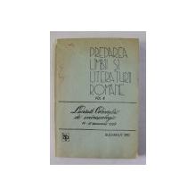 PREDAREA LIMBII SI LITERATURII ROMANE , VOLUMUL VIII - LUCRARILE CONGRESULUI DE EMINESCOLOGIE 14 - 15 IANUARIE 1989 , APARUTA 1991