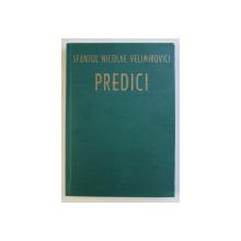 PREDICI de SFANTUL NICOLAE VELIMIROVICI , 2006