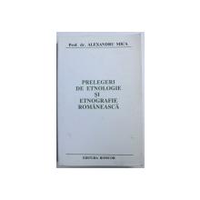 PRELEGERI DE ETNOLOGIE SI ETNOGRAFIE ROMANEASCA de ALEXANDRU MICA , DEDICATIE*