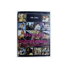 PRELEGERI DE PEDAGOGIE GENERALA  - O VIZIUNE SOCIOPEDAGOGICA de EMIL SURDU , 1995