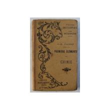 PREMIERS ELEMENTS DE CHIMIE  - SIMPLES NOTIONS A L 'USAGE DES ECOLES PRIMAIRES par J.  - H. FABRE , 1891