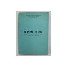 PREOCUPARI DIDACTICE - SESIUNE DE COMUNICARI , SLOBOZIA , 1973