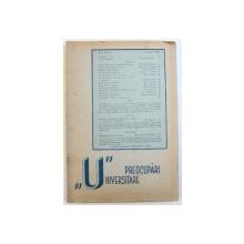 "PREOCUPARI  ""U""NIVERSITARE , REVISTA , ANUL I, NR. I , DECEMBRIE ,  1943"