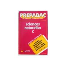 PREPABAC: SCIENCES NATURELLES C, NOUVEAU PROGRAMME par J. BERGERON et J. C. HERVE , 1990