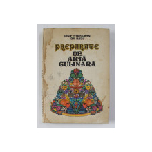 PREPARATE DE ARTA CULINARA- IOSIF STRASMAN SI ION RADU