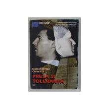 PRESA SI TOLERANTA de MARCEL TOLCEA si CALIN RUS , 1998