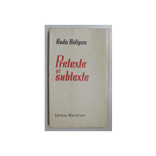 PRETEXTE SI SUBTEXTE de RADU BELIGAN , 1968 *DEDICATIE