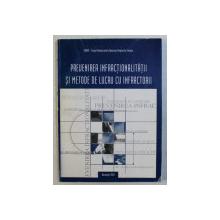 PREVENIREA INFRACTIONALITATII SI METODE DE LUCRU CU INFRACTORII , 2001