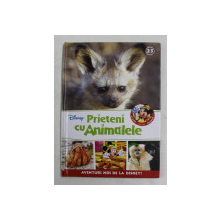 PRIETENI CU ANIMALELE - VULPILE CU URECHI DE LILIAC - CRABII - GIBONII , 2017