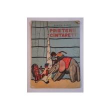 PRIETENII CANTARETI SAU POVESTEA CELOR SAPTE NOTE de SIMION GARIN , 1959