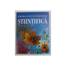 PRIMA MEA ENCICLOPEDIE STIINTIFICA - CU LINK-URI PE INTERNET - 2007