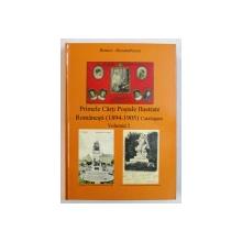 PRIMELE CARTI POSTALE ILUSTRATE ROMANESTI ( 1894 - 1905 ) CATALOGARE , VOLUMUL 2 de ROMEO ALEXANDRESCU , 2014