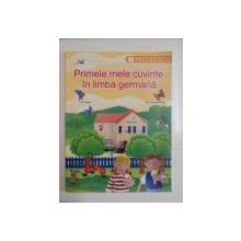 PRIMELE MELE CUVINTE IN LIMBA GERMANA de DIANA SALCEANU&JO LITCHFIELD 2003
