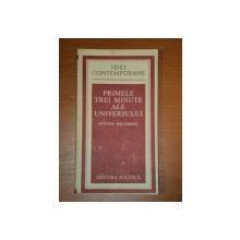 PRIMELE TREI MINUTE ALE UNIVERSULUI-STEVEN WEINBERG,BUC.1984