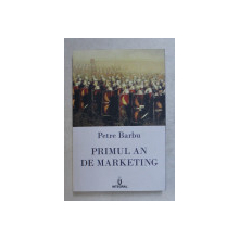 PRIMUL AN DE MARKETING de PETRE BARBU , 2019